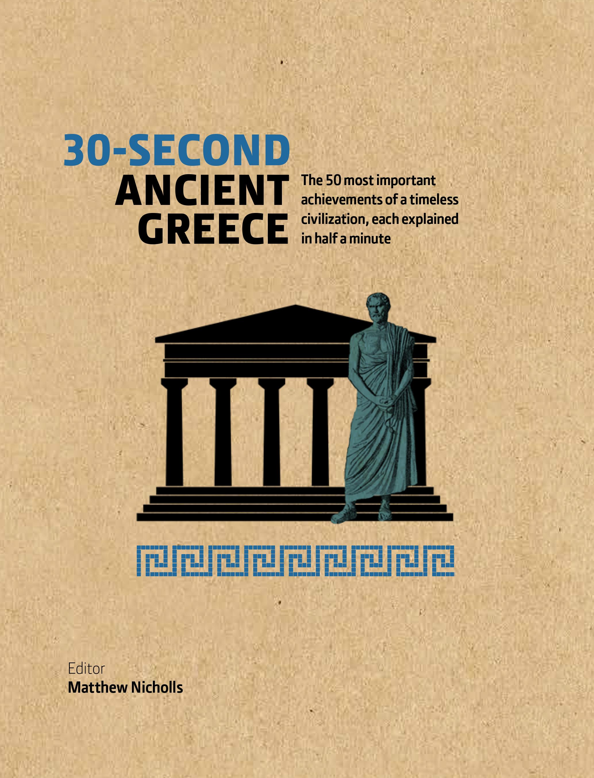 30-Second Ancient Greece